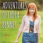 Double Feature: Audio & Book Review The Epic Adventures of Lydia Bennet