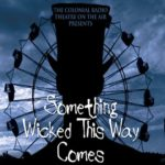 Audiobook Review: Something Wicked This Way Comes