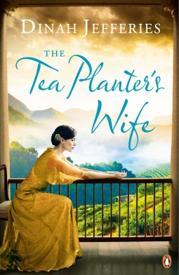 The Tea Planter's Wife: A Novel by Dinah Jefferies