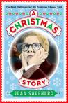 A Christmas Story by Jean Shepherd