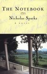 The Notebook (The Notebook, #1) by Nicholas Sparks