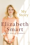 My Story by Elizabeth Smart, Chris Stewart